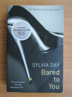 Sylvia Day - Bared to you