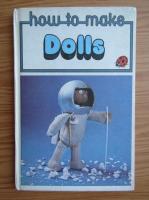 Anticariat: Sylvia Hall - How to make dolls