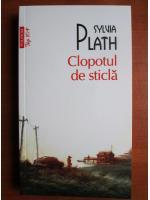 Sylvia Plath - Clopotul de sticla (Top 10+)