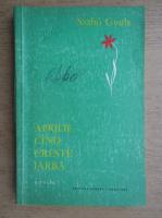 Anticariat: Szabo Gyula - Aprilie, cand creste iarba