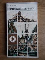 Anticariat: T. Dumitru - Simfonie helvetica