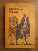 Anticariat: T. E. Lawrence - Revolta in desert