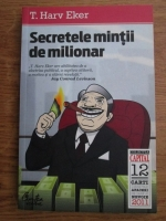 T. Harv Eker - Secretele mintii de milionar