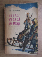 T. Semuskin - Alitet pleac in munti