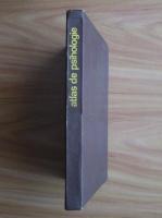 comperta: T. Slama-Cazacu - Atlas de psihologie
