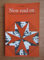 T. U. Sachs - Now read on. A reading and language practice book