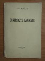 Anticariat: Tache Papahagi - Contributii lexicale (1939)