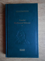 Tadeusz Dolega Mostowicz - Vraciul. Profesorul Wilczur (volumul 1)