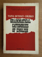 Taina Dutescu-Coliban - Gramatical categories of english