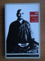Anticariat: Taisen Deshimaru - Zen adevarat. Introducere in shobogenzo