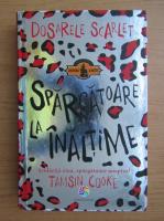 Tamsin Cooke - Dosarele Scarlet. Spargatoare la inaltime