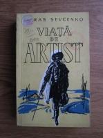 Anticariat: Taras Sevcenko - Viata de artist