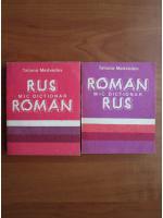 Tatiana Medvedev - Mic dictionar rus-roman, roman-rus (2 volume)