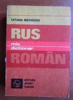 Anticariat: Tatiana Medvedev - Mic dictionar rus-roman