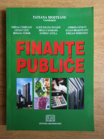 Tatiana Mosteanu - Finante publice. Note de curs si aplicatii pentru seminar