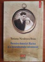 Anticariat: Tatiana Niculescu Bran - Povestea domnitei Marina si a basarabeanului necunoscut
