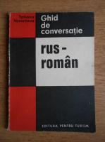 Tatiana Vorontova - Ghid de conversatie rus-roman