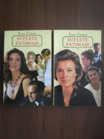 Anticariat: Taylor Caldwell - Suflete patimase (2 volume)