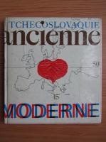 Tchecoslovaquie ancienne moderne