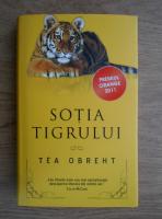 Anticariat: Tea Obreht - Sotia tigrului