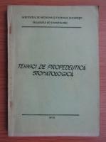 Tehnici de propedeutica stomatologica. An I si II