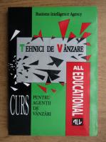 Anticariat: Tehnici de vanzare, curs pentru agentii de vanzare