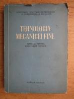 Tehnologia mecanicei fine