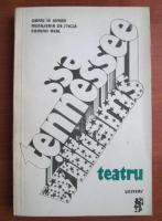 Tennessee Williams - Teatru