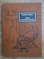 Anticariat: Teodor Mazilu - Elegie la pomana porcului