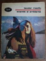 Anticariat: Teodor Mazilu - Soarele si ambianta