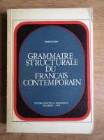 Teodora Cristea - Grammaire structurale du francais contemporain