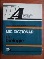 Anticariat: Teofil Craciun - Mic dictionar de biologie