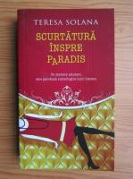 Teresa Solana - Scurtatura inspre paradis