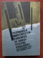 Teroarea Horthysto Fascista in Nord Vestul Romaniei. Septembrie 1940 Octombrie 1944