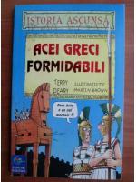 Terry Deary - Acei greci formidabili