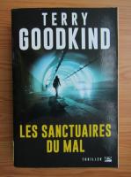 Anticariat: Terry Goodkind - Les sanctuaires du mal