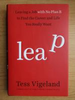 Anticariat: Tess Vigeland - Leap