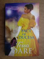Anticariat: Tessa Dare - Pact cu Ducesa