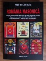 Anticariat: Tesu Solomovici - Romania masonica