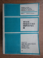 Texte dialectale, Muntenia (volumul 3)