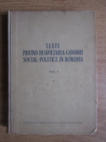 Anticariat: Texte privind dezvoltarea gandirii social-politice in Romania (volumul 1)