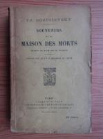 Anticariat: Th. Dostoievsky - Souvenirs de la maison des morts (1934)