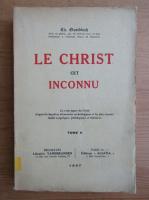Th. Quoidbach - Le Christ cet inconnu (volumul 2, 1947)