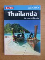 Anticariat: Thailanda. Incepe calatoria