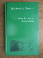 The Book of Genesis. Verse by verse, exposition