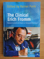 Anticariat: The Clinical Erich Fromm. Personal accounts and papers on therapeutic technique