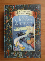 Anticariat: The complete illustrated stories of Hans Christian Andersen