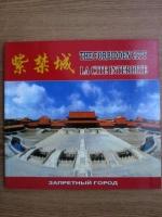 The forbidden city (ghid de calatorie)