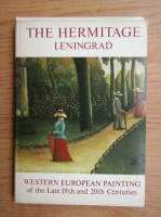 The Hermitage Leningrad. Western european painting of the late 19th and 20th centuries