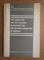 The legislative and institutional framework for the national minorities of Romania